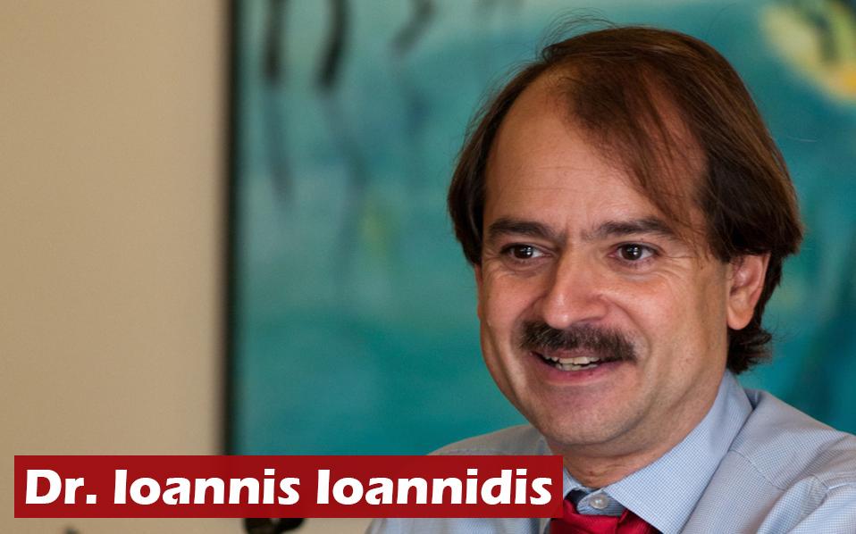 Δρ. Ιωαννίδης-Η απαξίωση ενός κορυφαίου παγκοσμίως επιστήμονα από τα ΜΜΕ